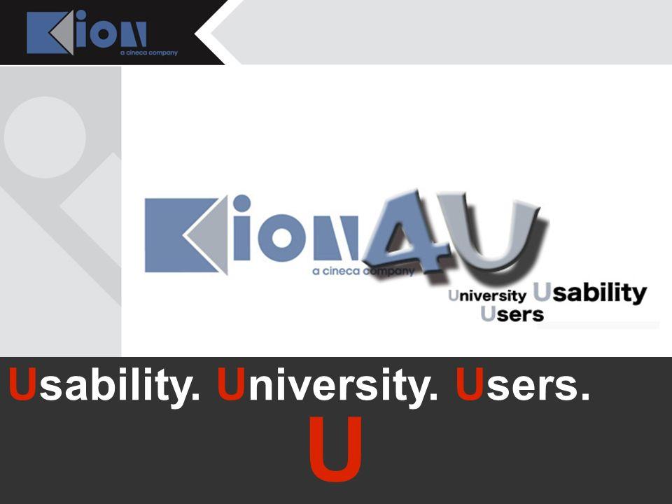 Bologna 21 Novembre 2007 Usability. University. Users. U