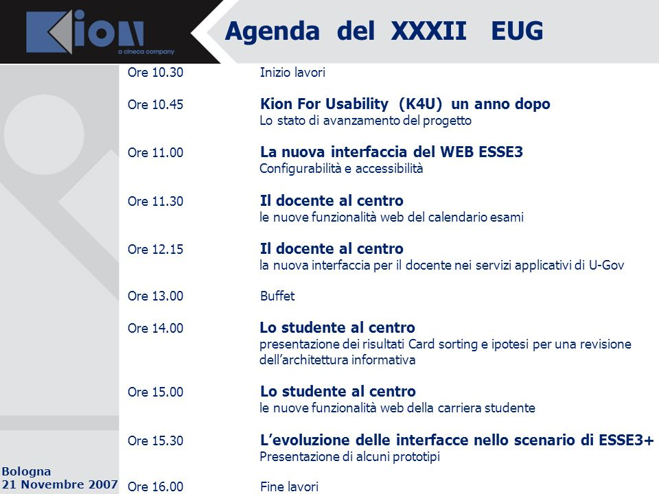 Bologna 21 Novembre 2007 K4U: prodotto.Focus su web ESSE3.