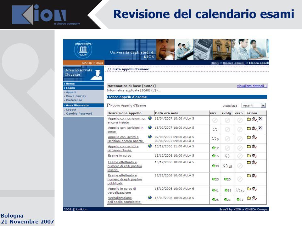 Bologna 21 Novembre 2007 Revisione del calendario esami Breve DEMO