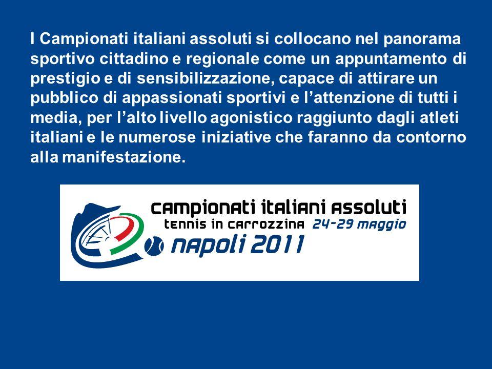 …PER LA PRIMA VOLTA NAPOLI E LA CAMPANIA OSPITERANNO I CAMPIONATI ITALIANI ASSOLUTI DI TENNIS IN CARROZZINA 24 – 29 MAGGIO 2011