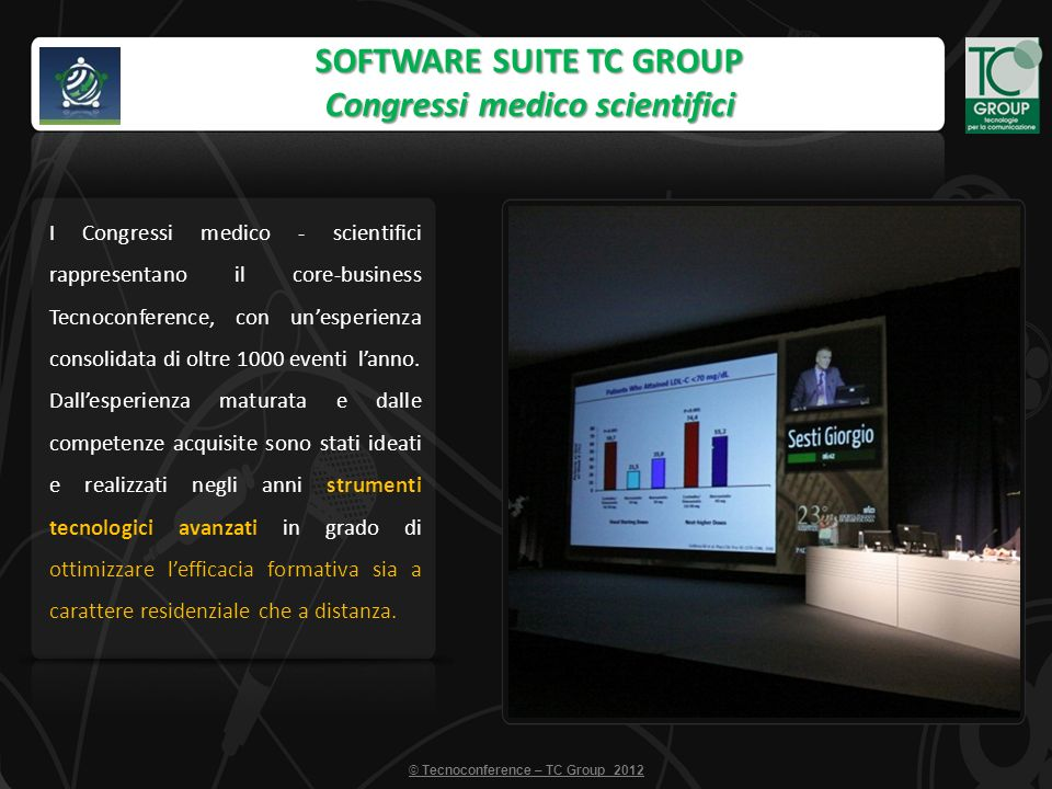 SOFTWARE SUITE TC GROUP Upgrade your event.