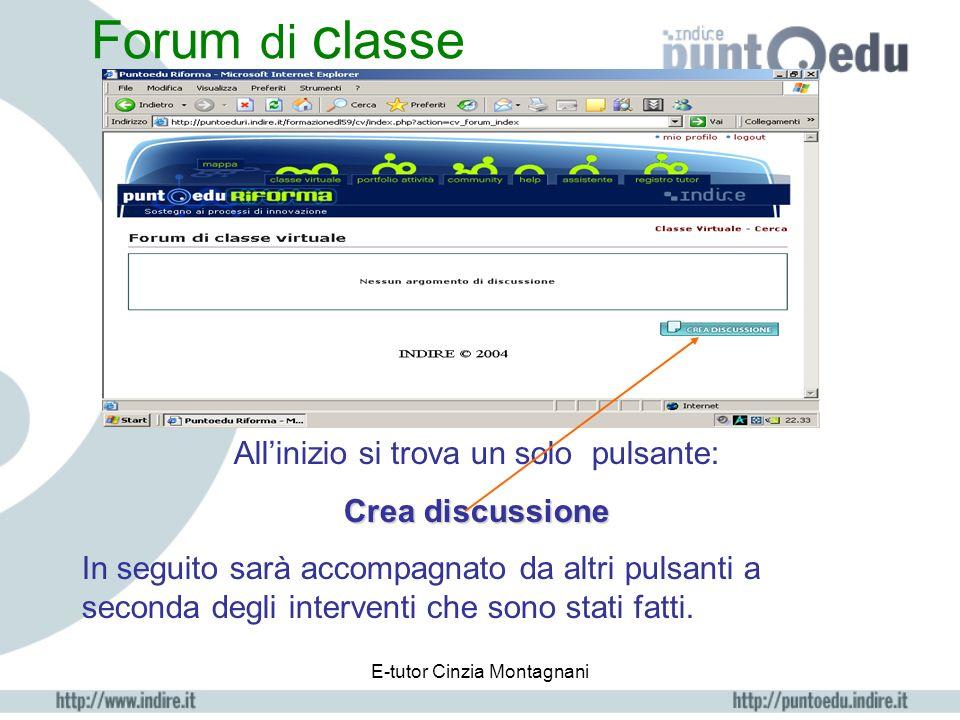 E-tutor Cinzia Montagnani Classe virtuale calendario con la data del giorno evidenziata elenco dei corsisti link: Apri chat notizie del forum di class