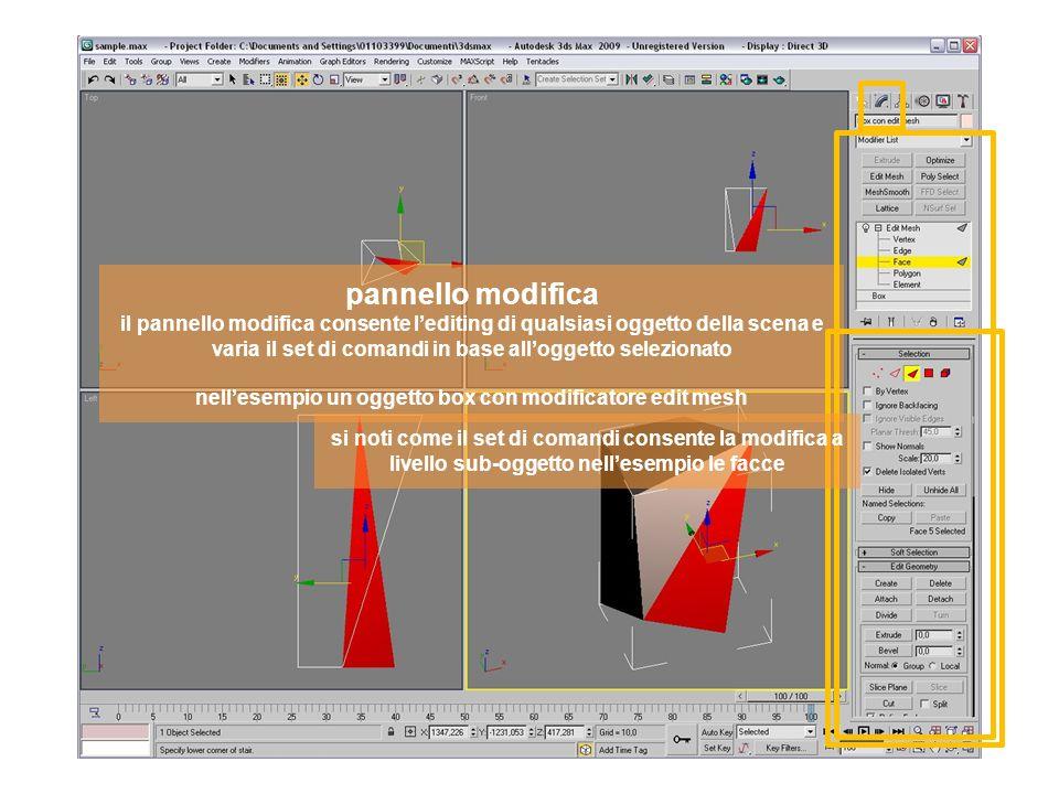 pannello modifica il pannello modifica consente lediting di qualsiasi oggetto della scena e varia il set di comandi in base alloggetto selezionato nellesempio un oggetto box con modificatore edit mesh si noti come il set di comandi consente la modifica a livello sub-oggetto nellesempio le facce