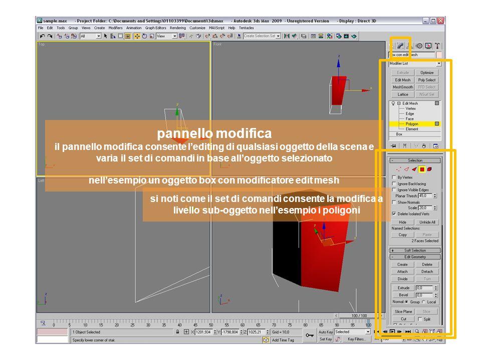 pannello modifica il pannello modifica consente lediting di qualsiasi oggetto della scena e varia il set di comandi in base alloggetto selezionato nellesempio un oggetto box con modificatore edit mesh si noti come il set di comandi consente la modifica a livello sub-oggetto nellesempio i poligoni