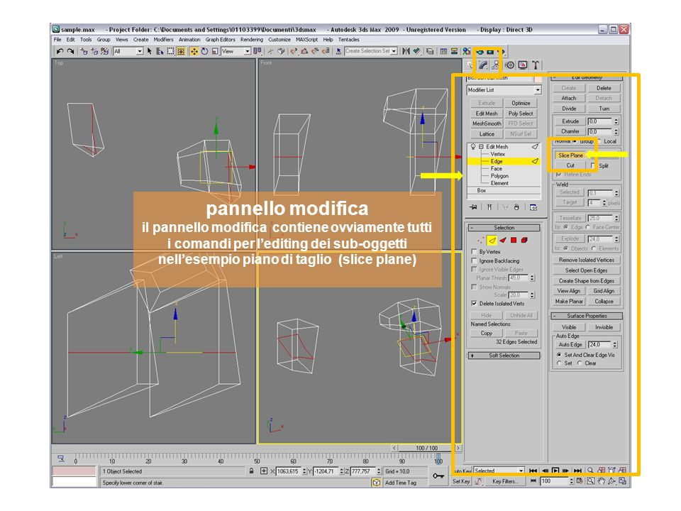 pannello modifica il pannello modifica contiene ovviamente tutti i comandi per lediting dei sub-oggetti nellesempio piano di taglio (slice plane)