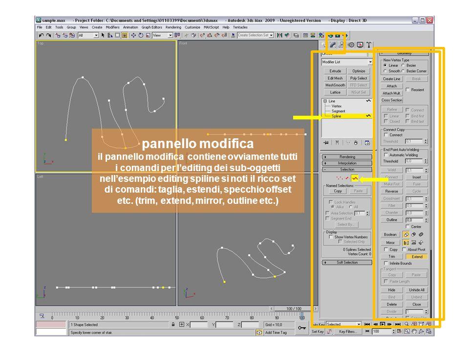 pannello modifica il pannello modifica contiene ovviamente tutti i comandi per lediting dei sub-oggetti nellesempio editing spiline si noti il ricco set di comandi: taglia, estendi, specchio offset etc.