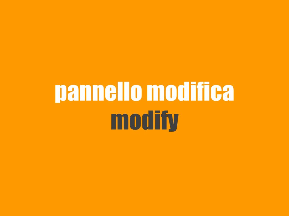 pannello modifica modify
