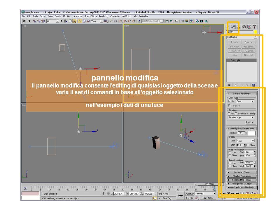 pannello modifica il pannello modifica consente lediting di qualsiasi oggetto della scena e varia il set di comandi in base alloggetto selezionato nellesempio i dati di una luce