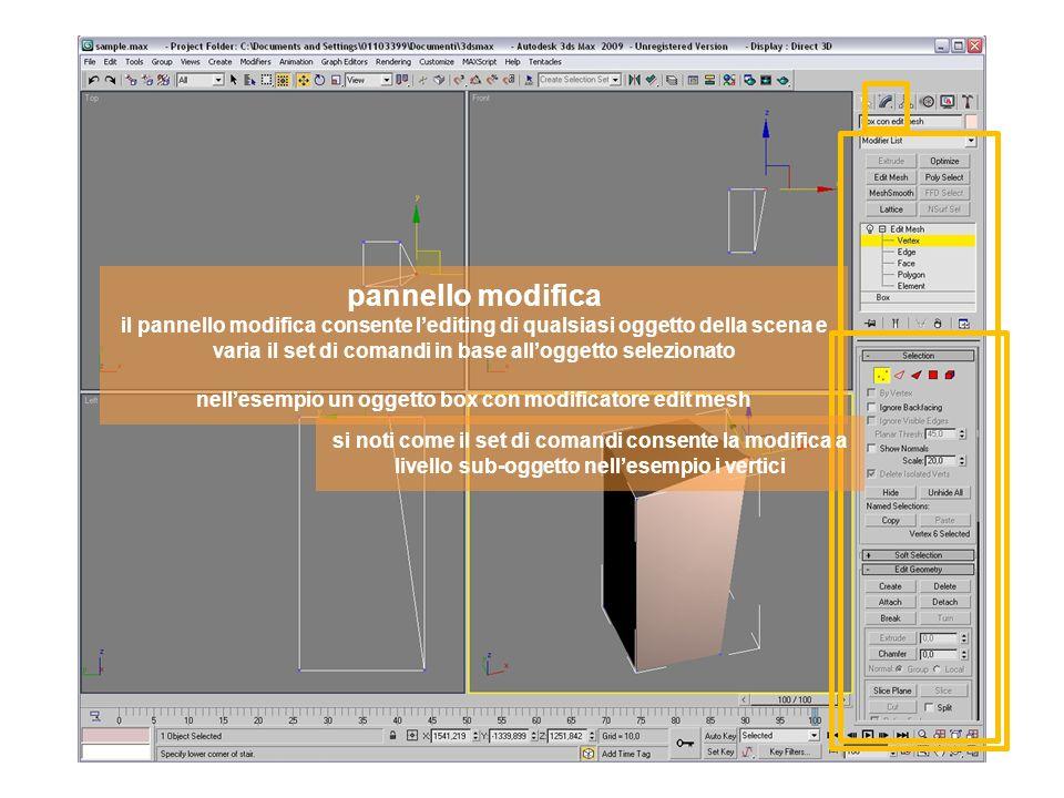 pannello modifica il pannello modifica consente lediting di qualsiasi oggetto della scena e varia il set di comandi in base alloggetto selezionato nellesempio un oggetto box con modificatore edit mesh si noti come il set di comandi consente la modifica a livello sub-oggetto nellesempio i bordi