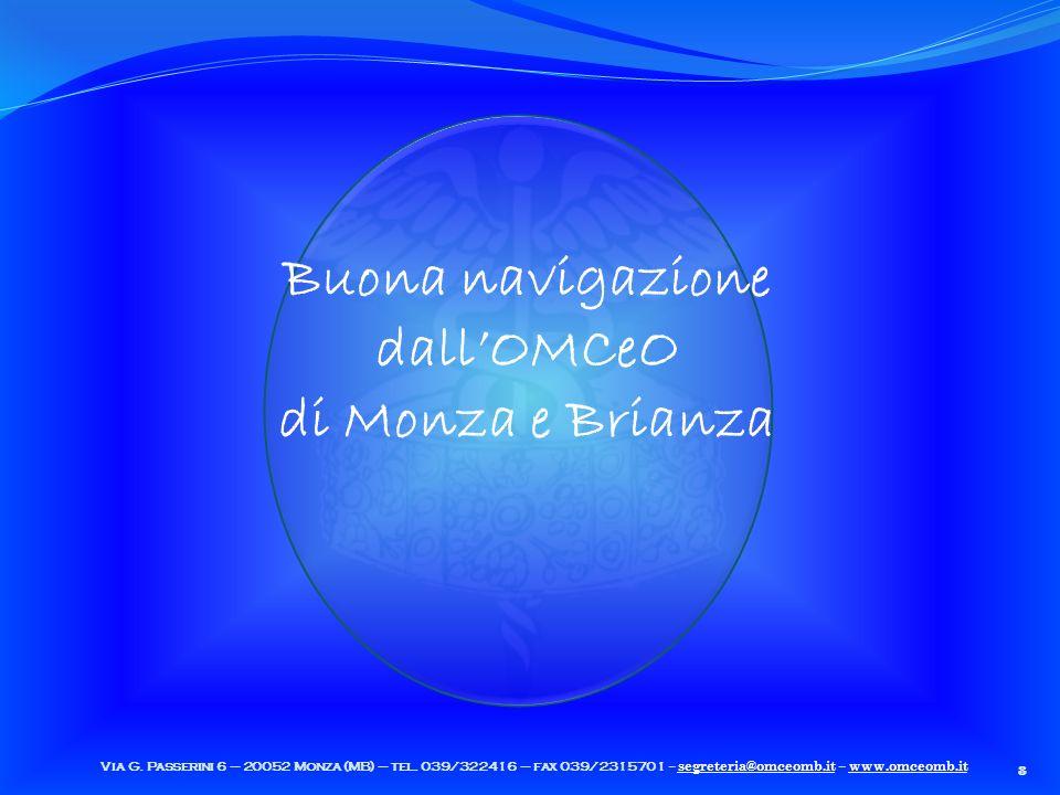 8 Via G. Passerini 6 – 20052 Monza (MB) – tel.