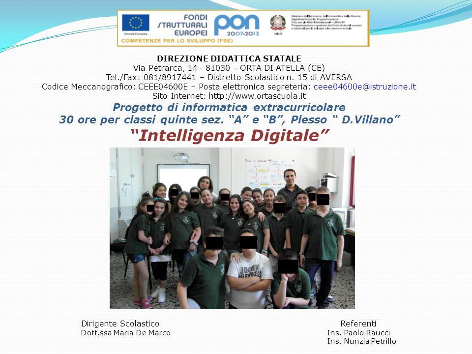 DIREZIONE DIDATTICA STATALE Via Petrarca, 14 - 81030 - ORTA DI ATELLA (CE) Tel./Fax: 081/8917441 – Distretto Scolastico n.