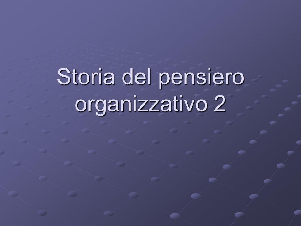 Storia del pensiero organizzativo 2