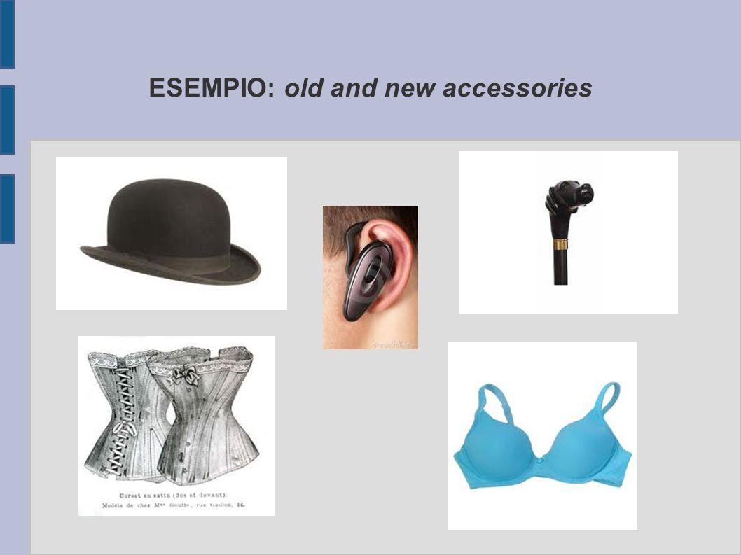 CLASSIFICAZIONE Quali oggetti erano presenti nelle case di una volta? Linsegnante potrebbe preparare una pagina di immagini di vecchi e nuovi indument