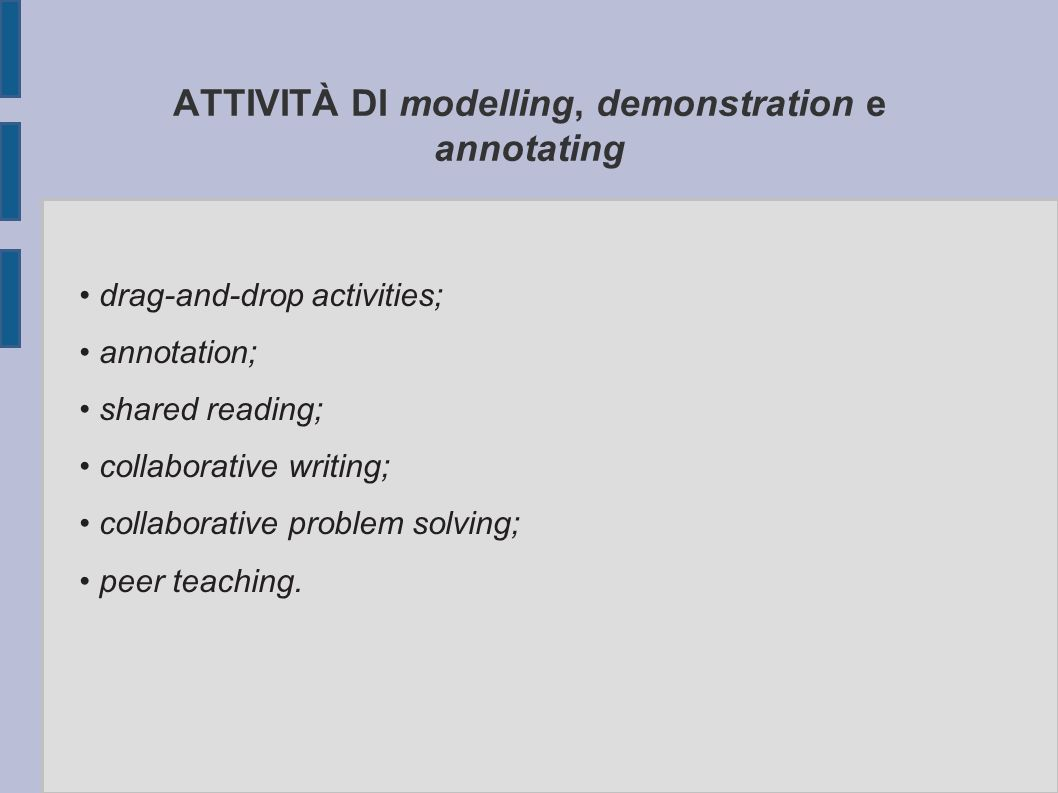 CONDIVIDERE LE COMPETENZE Attraverso questo strumento gli alunni non solo sviluppano competenze cognitive, metacognitive, affettive, socio-relazionali