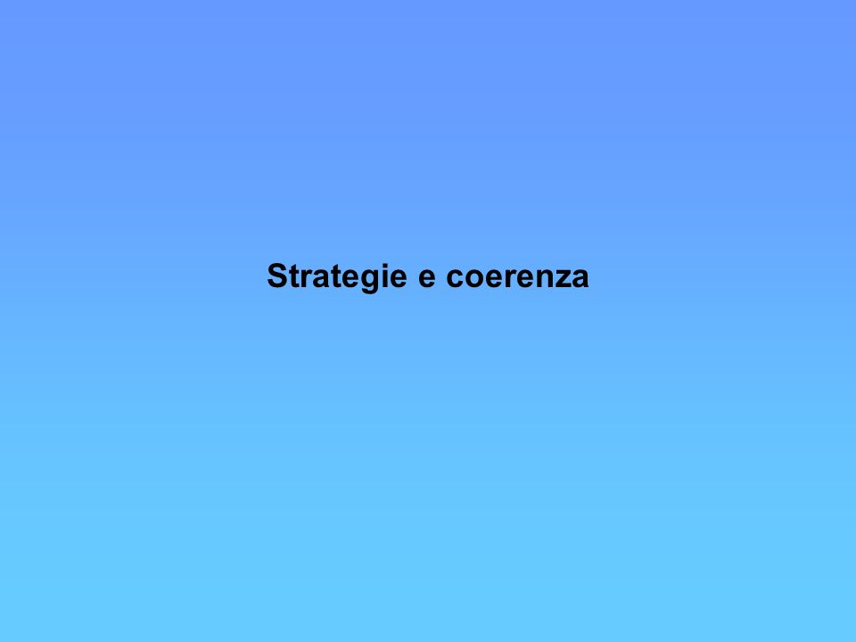Strategie e coerenza
