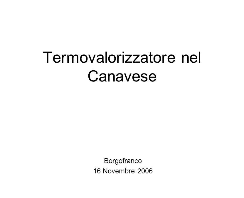 Termovalorizzatore nel Canavese Borgofranco 16 Novembre 2006