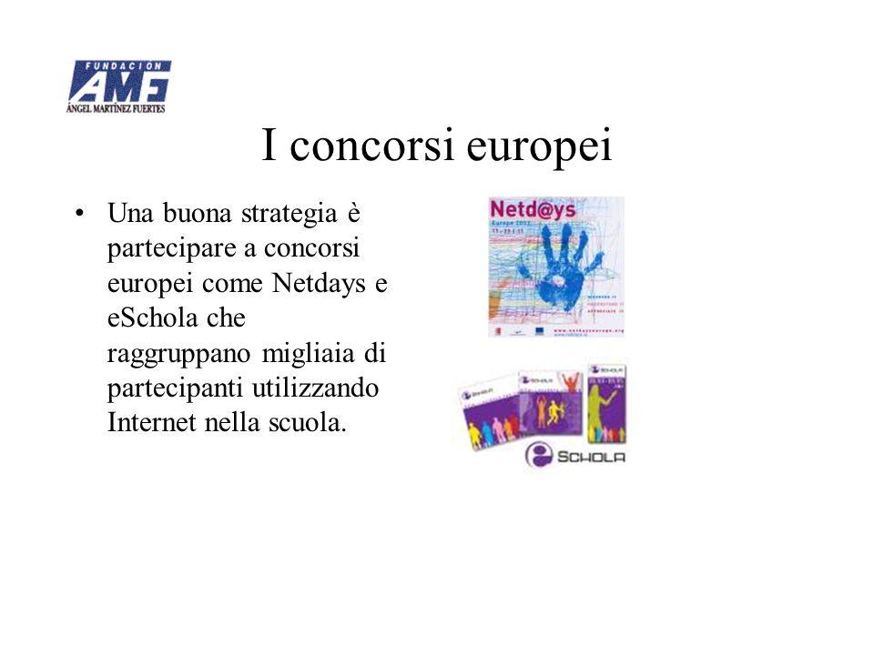 I concorsi europei Una buona strategia è partecipare a concorsi europei come Netdays e eSchola che raggruppano migliaia di partecipanti utilizzando In