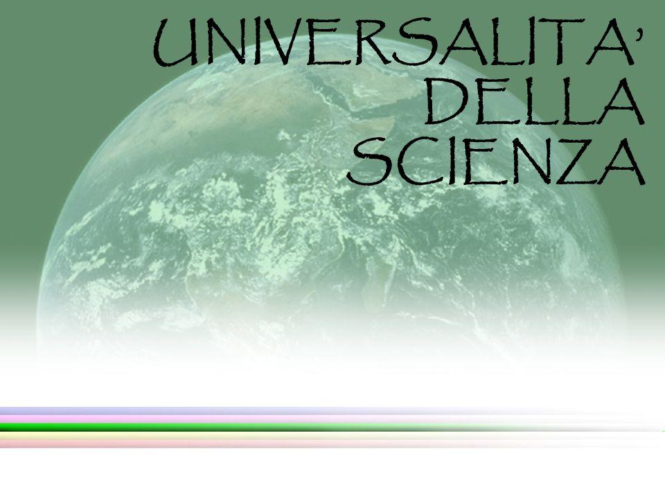UNIVERSALITA DELLA SCIENZA