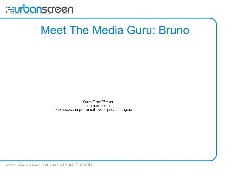 Meet The Media Guru: Bruno