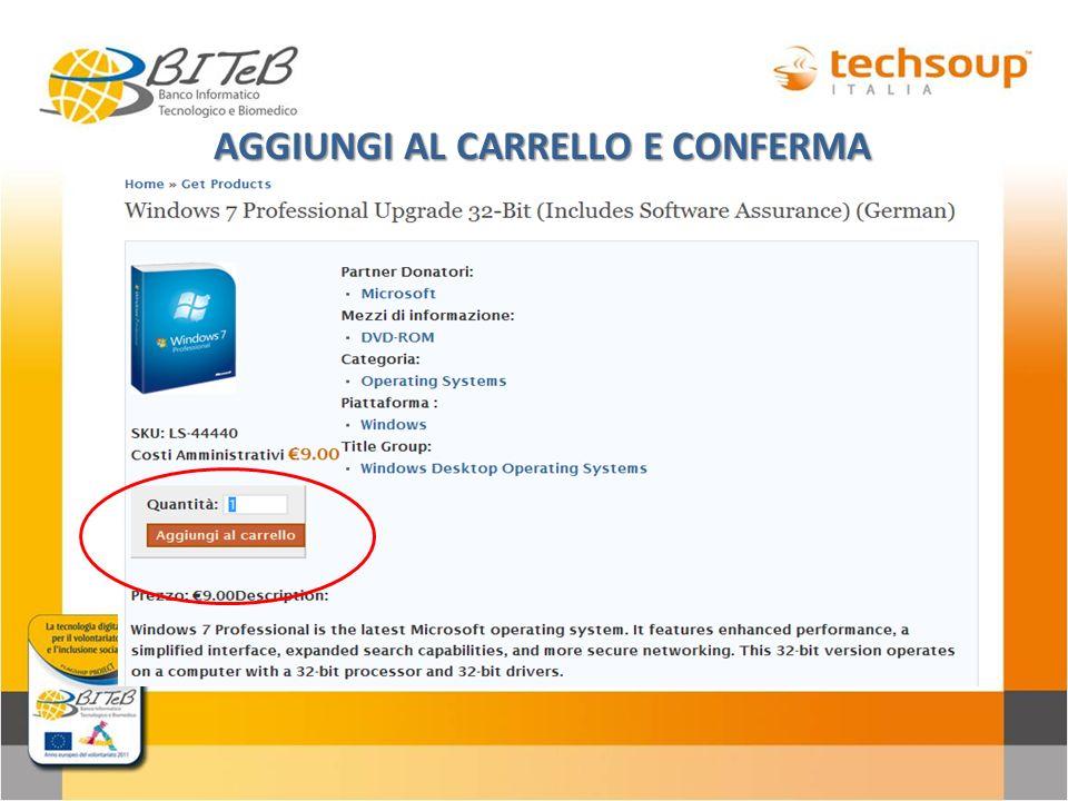 AGGIUNGI AL CARRELLO E CONFERMA