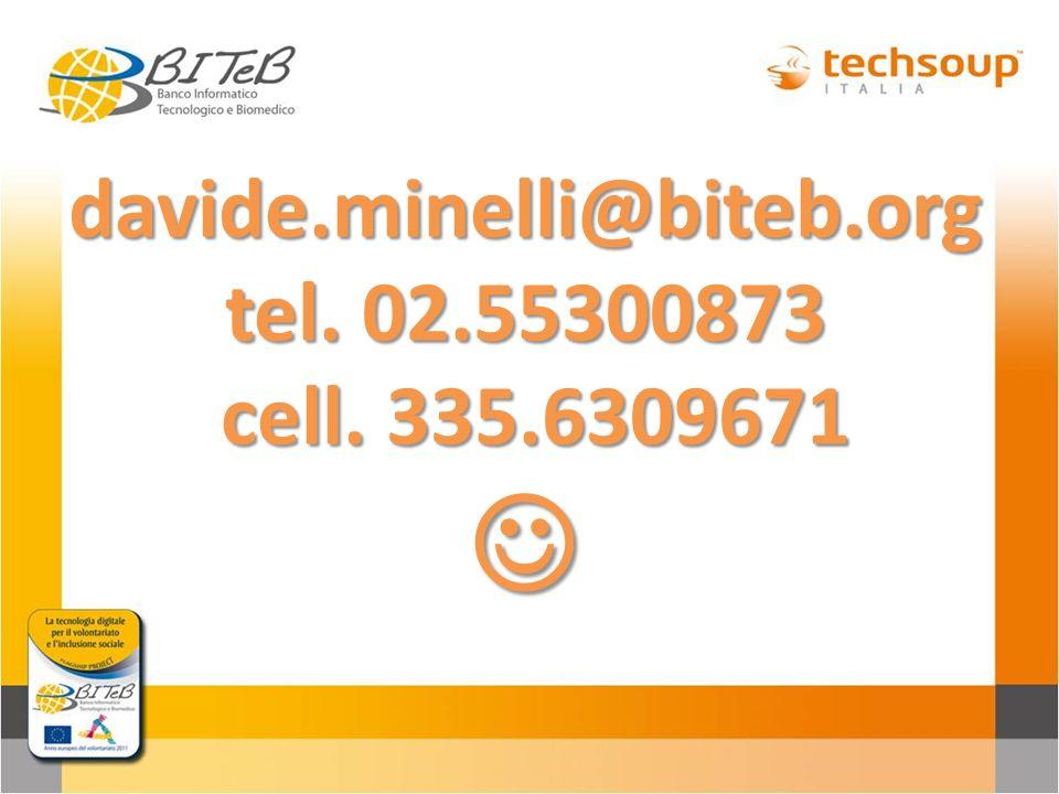 davide.minelli@biteb.org tel. 02.55300873 cell. 335.6309671 davide.minelli@biteb.org tel. 02.55300873 cell. 335.6309671