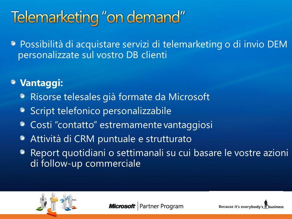 28 luca.DeAngelis@microsoft.com Possibilità di acquistare servizi di telemarketing o di invio DEM personalizzate sul vostro DB clienti Vantaggi: Risor