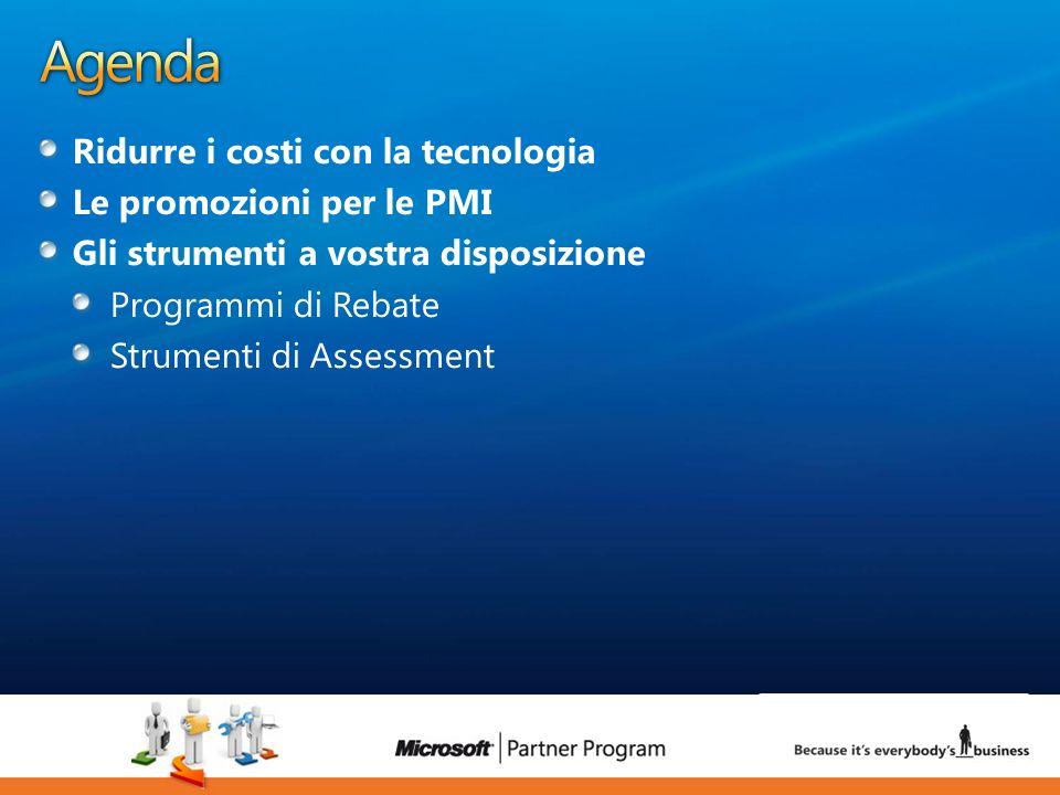 3 Ridurre i costi con la tecnologia Le promozioni per le PMI Gli strumenti a vostra disposizione Programmi di Rebate Strumenti di Assessment