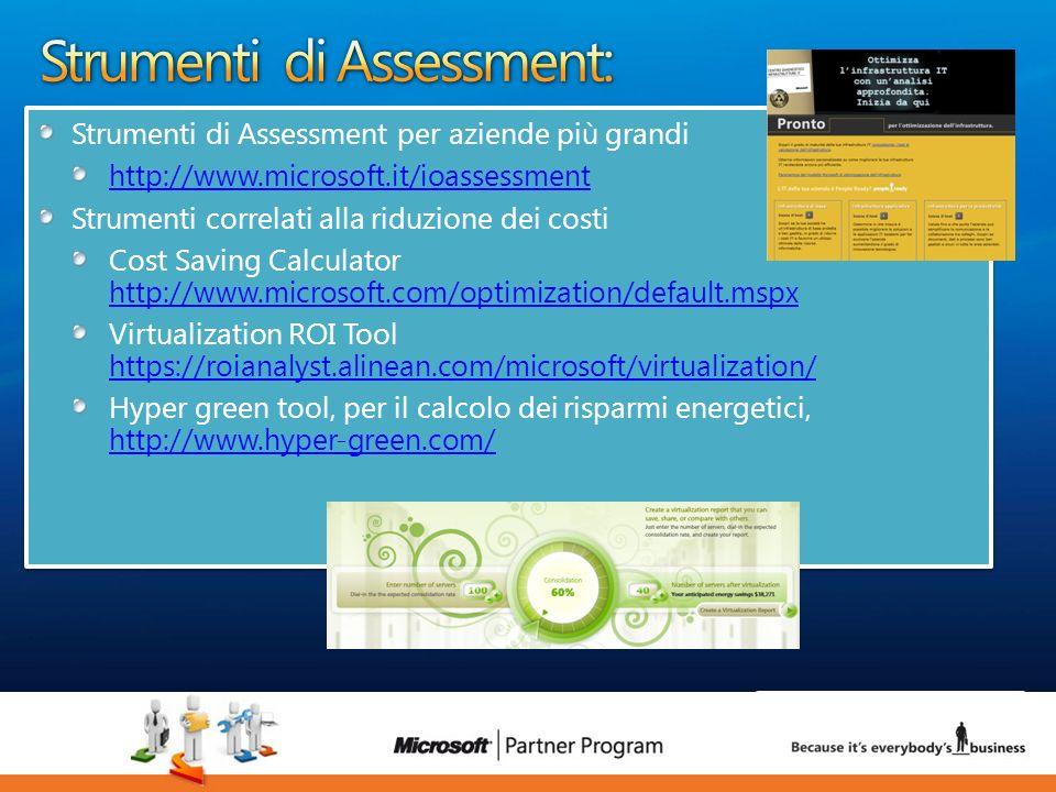 33 luca.DeAngelis@microsoft.com Strumenti di Assessment per aziende più grandi http://www.microsoft.it/ioassessment Strumenti correlati alla riduzione