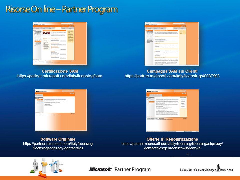 40 luca.DeAngelis@microsoft.com 40 Certificazione SAM https://partner.microsoft.com/Italy/licensing/sam Campagna SAM sui Clienti https://partner.micro