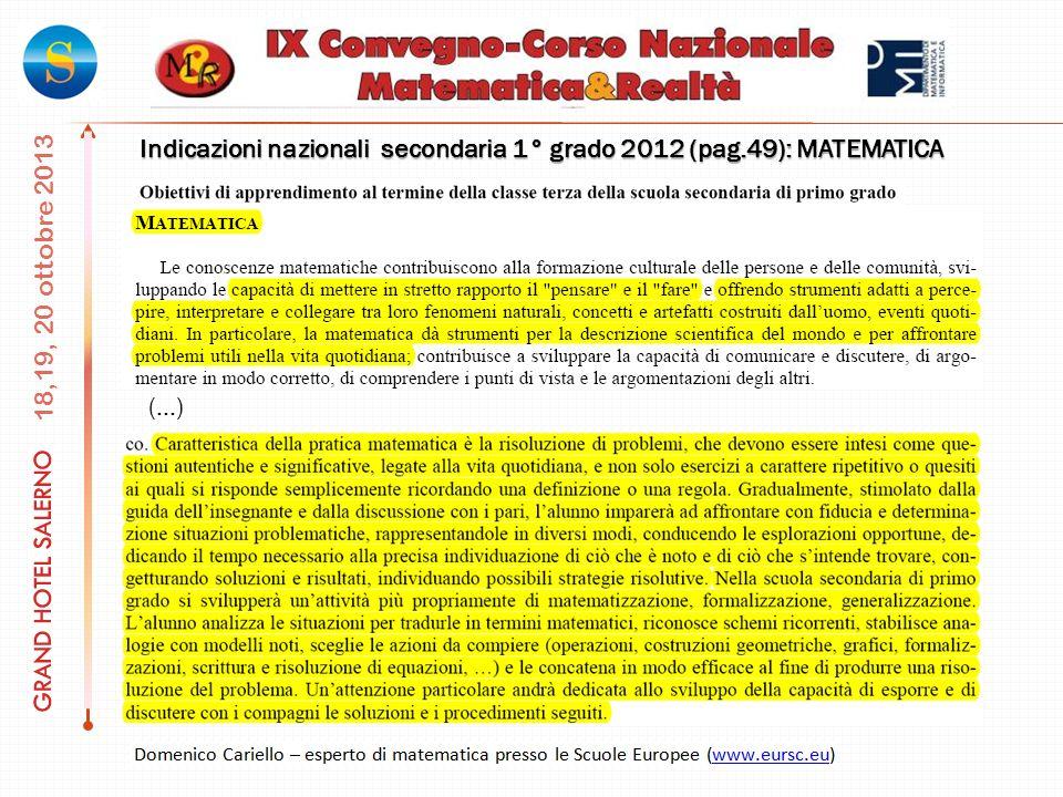Indicazioni nazionali secondaria 1° grado 2012 (pag.49): MATEMATICA (…)