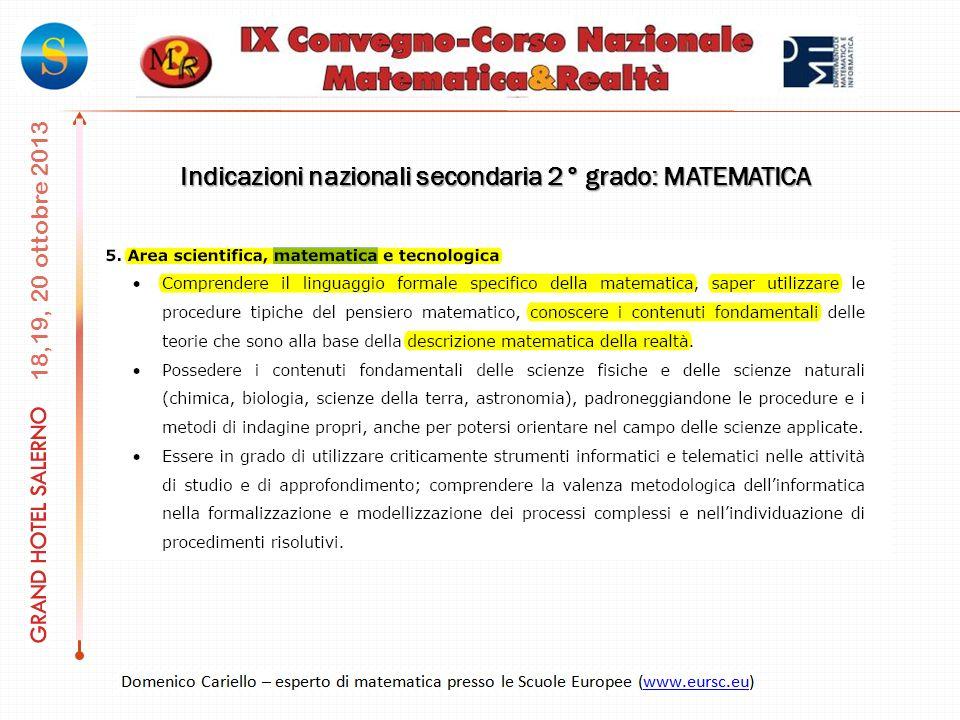 18,19, 20 ottobre 2013 Indicazioni nazionali secondaria 2° grado: MATEMATICA