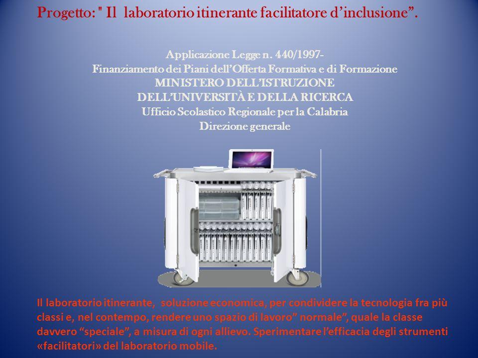Progetto: Il laboratorio itinerante facilitatore dinclusione.