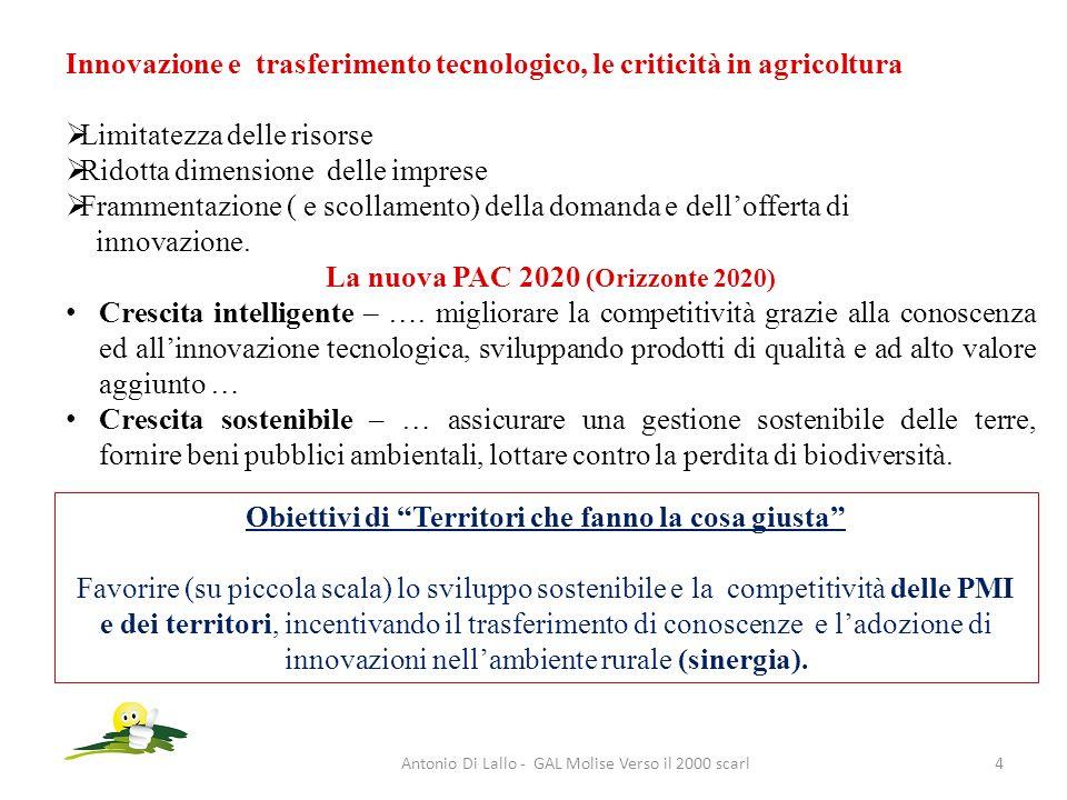 Antonio Di Lallo - GAL Molise Verso il 2000 scarl4 Innovazione e trasferimento tecnologico, le criticità in agricoltura Limitatezza delle risorse Rido