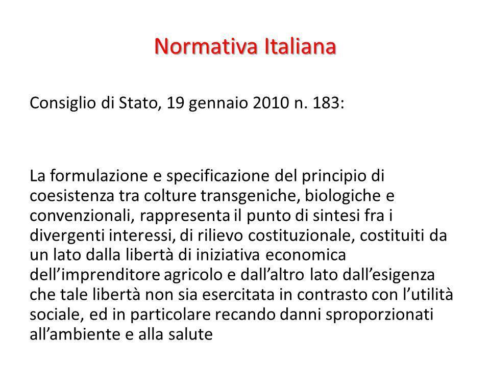 Normativa Italiana Consiglio di Stato, 19 gennaio 2010 n. 183: La formulazione e specificazione del principio di coesistenza tra colture transgeniche,