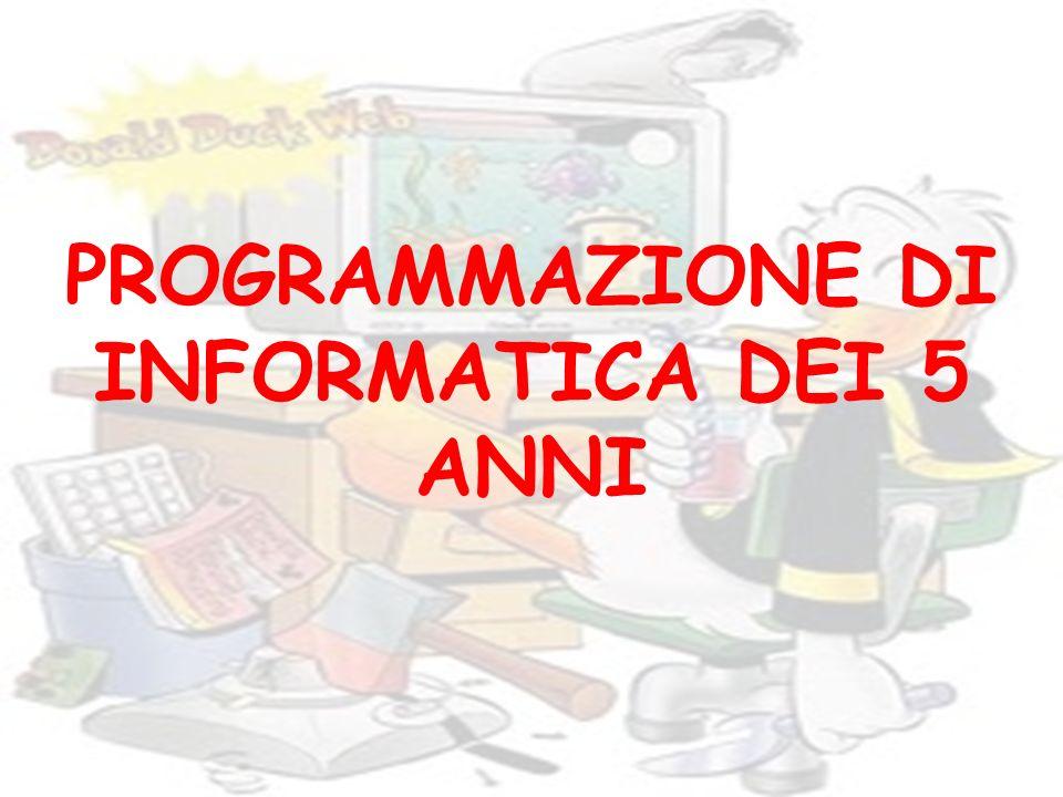 PROGRAMMAZIONE DI INFORMATICA DEI 5 ANNI