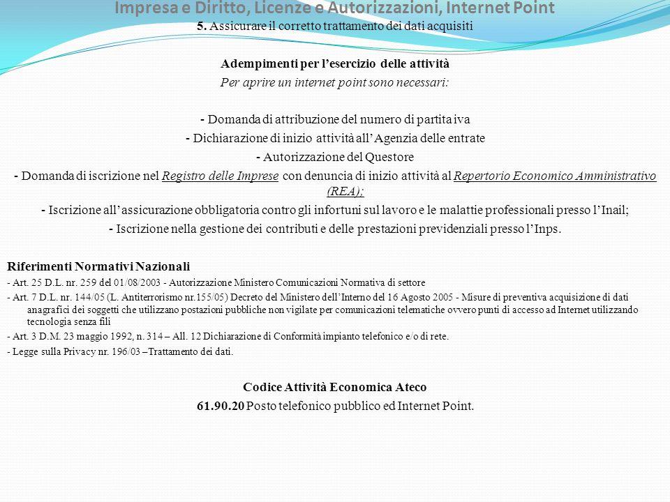 Impresa e Diritto, Licenze e Autorizzazioni, Internet Point 5.
