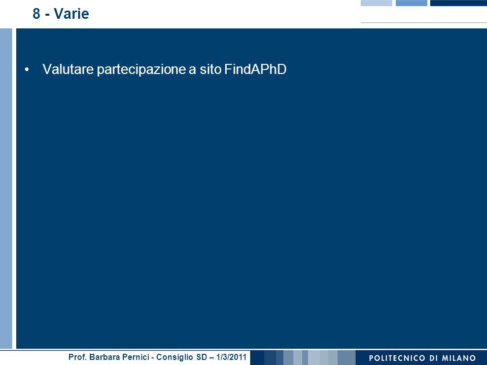Prof. Barbara Pernici - Consiglio SD – 1/3/2011 8 - Varie Valutare partecipazione a sito FindAPhD