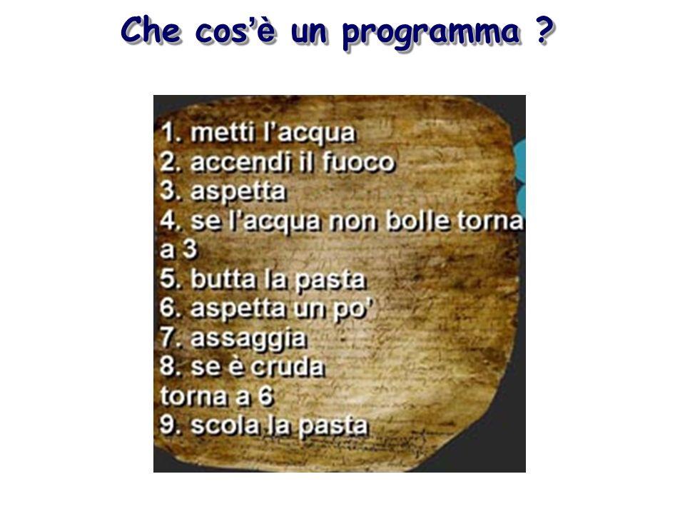 Che cos è un programma ?