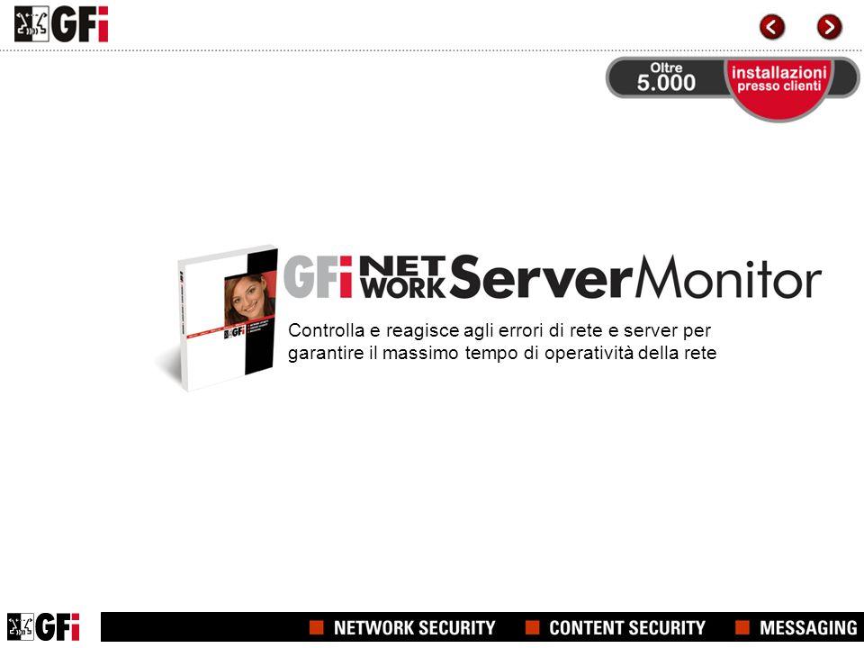 Controlla e reagisce agli errori di rete e server per garantire il massimo tempo di operatività della rete