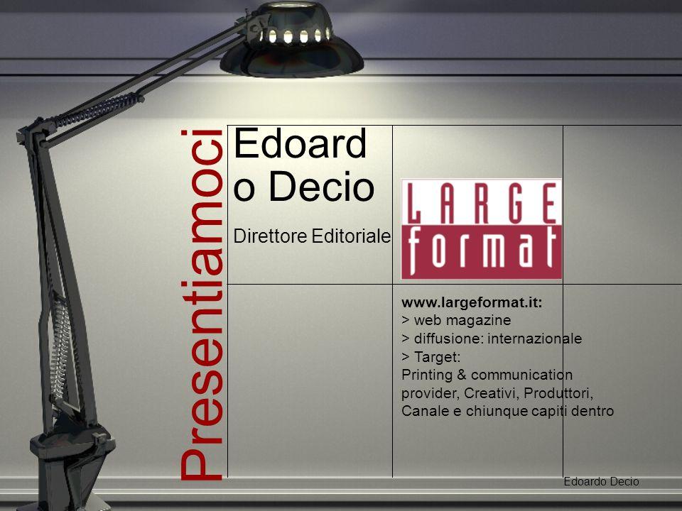 Etimologia.Edoardo Decio Spesso si pensa che.. Editare dal lat.