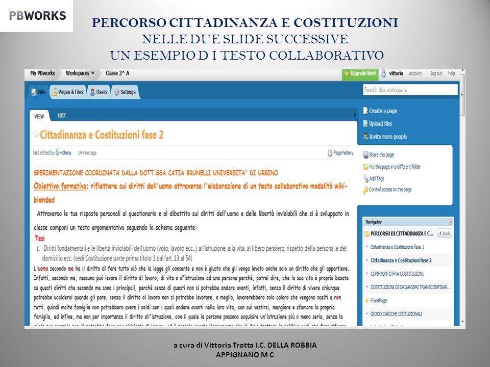 PERCORSO CITTADINANZA E COSTITUZIONI a cura di Vittoria Trotta I.C. DELLA ROBBIA APPIGNANO M C