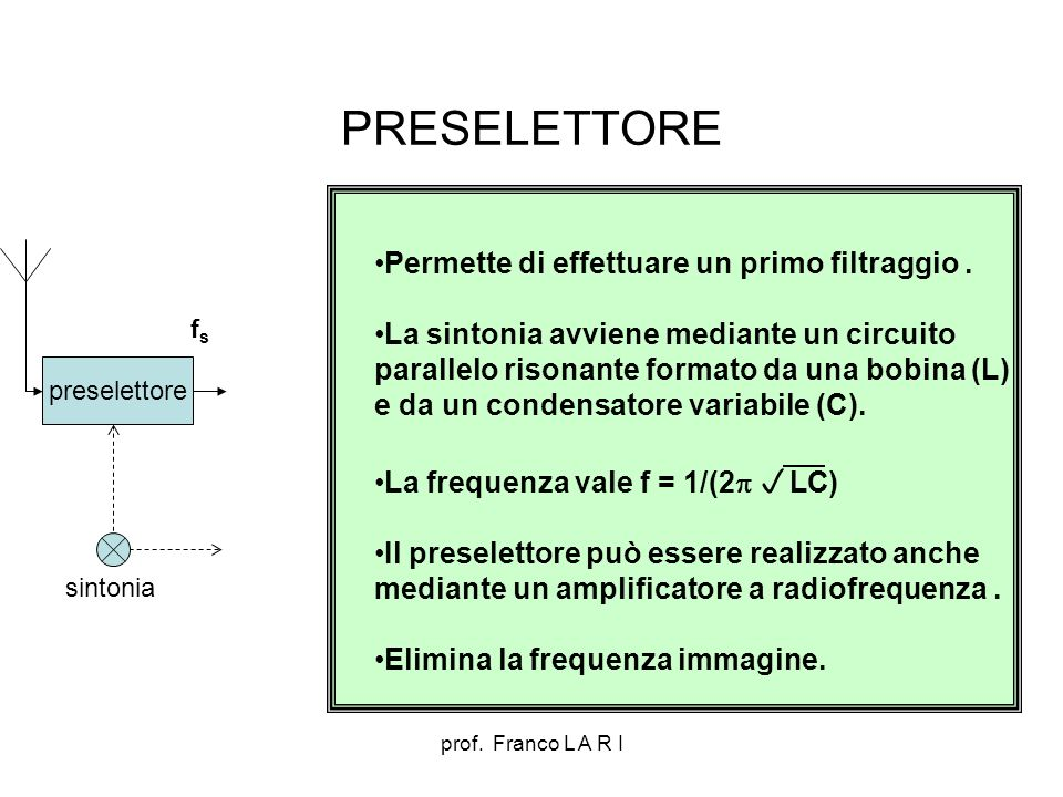 prof.Franco L A R I Amplificatore a radiofrequenza Amp.
