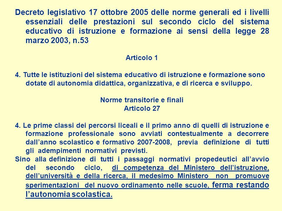 Decreto legislativo 17 ottobre 2005 delle norme generali ed i livelli essenziali delle prestazioni sul secondo ciclo del sistema educativo di istruzione e formazione ai sensi della legge 28 marzo 2003, n.53.
