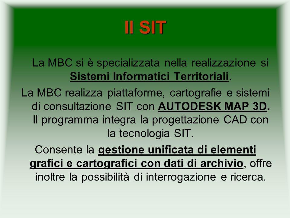Il SIT La MBC si è specializzata nella realizzazione si Sistemi Informatici Territoriali. La MBC realizza piattaforme, cartografie e sistemi di consul