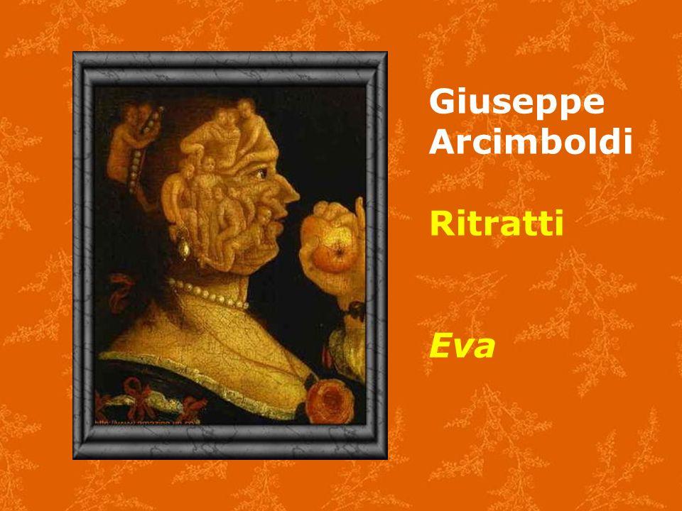 Giuseppe Arcimboldi Ritratti Eva