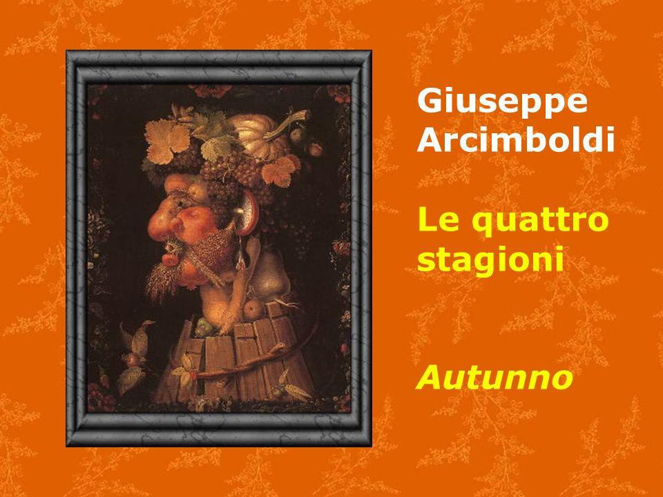 Giuseppe Arcimboldi Le quattro stagioni Autunno
