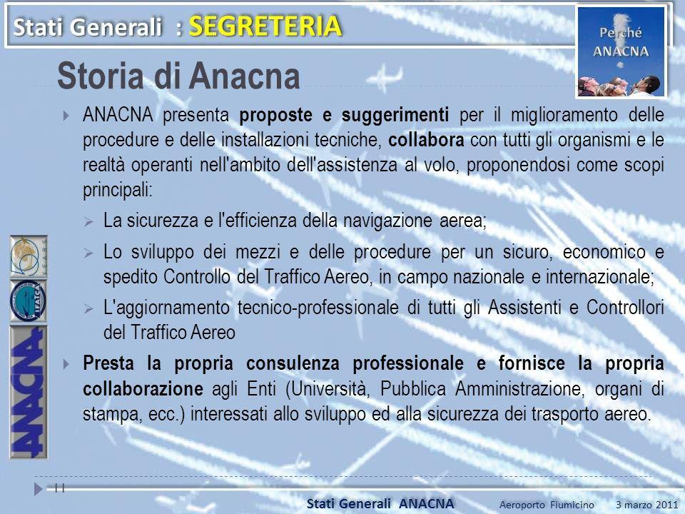 ANACNA presenta proposte e suggerimenti per il miglioramento delle procedure e delle installazioni tecniche, collabora con tutti gli organismi e le re