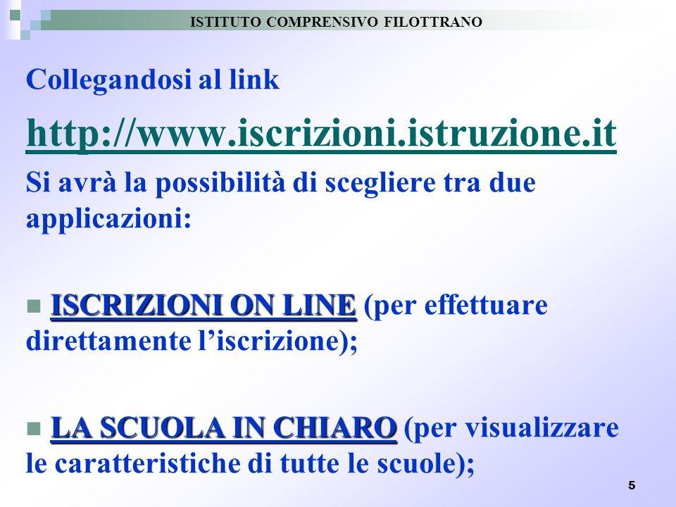 5 Collegandosi al link http://www.iscrizioni.istruzione.it Si avrà la possibilità di scegliere tra due applicazioni: ISCRIZIONI ON LINE ISCRIZIONI ON