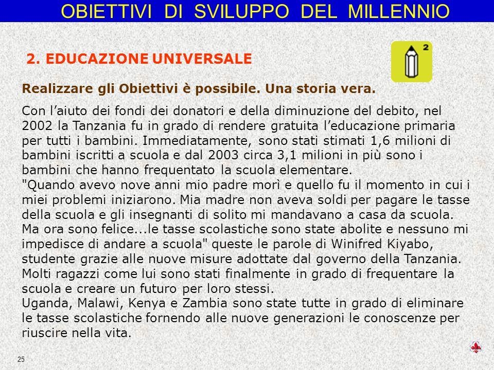 OBIETTIVI DI SVILUPPO DEL MILLENNIO 25 2.