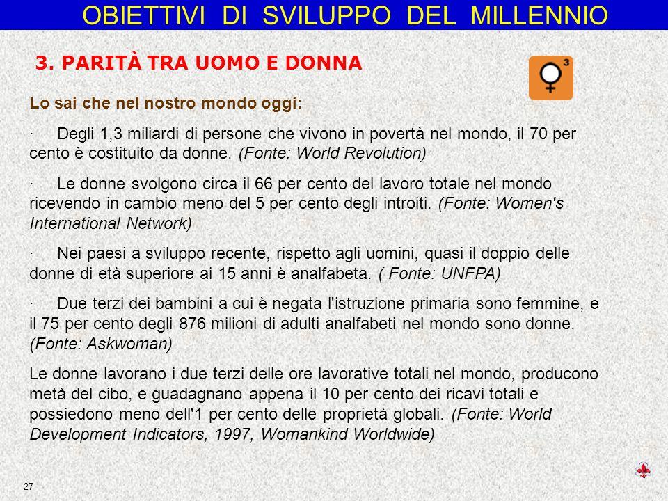 OBIETTIVI DI SVILUPPO DEL MILLENNIO 27 3.
